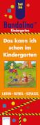 Arena - Bandolino - Set 56: Das kann ich schon im Kindergarten, ab 4-6 Jahren, 32 Seiten