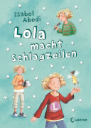 Loewe Abedi, Lola macht Schlagzeilen, Band 2