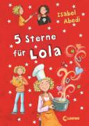 Loewe Abedi, Lola Bd. 08 5 Sterne für Lola
