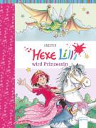 Hexe Lilli Band 19 - wird Prinzessin