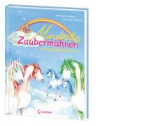 Loewe Heger, Zaubermähnen Bd. 01 im Regenbogenschloss