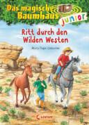 Loewe Osborne, Das magische Baumhaus junior Bd. 10 Wilder Westen