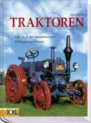 Traktoren - Das A-Z der modellreichen Schleppergeschichte
