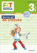 Tessloff FiT FÜR DIE SCHULE: Das kann ich! 88 Deutsch-Diktate 3. Klasse