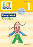 Tessloff FiT FÜR DIE SCHULE: Übungsblock Deutsch 1. Klasse, Taschenbuch, 80 Seiten, ab 6 Jahren