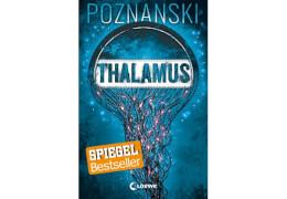 Poznanski, Thalamus, Klappenbroschur, ab 14 Jahre. 488 Seiten